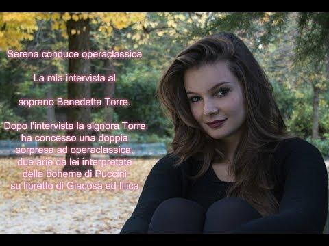Serena interviews Benedetta Torre, soprano