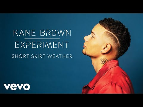 Kane Brown - Short Skirt Weather (Audio)