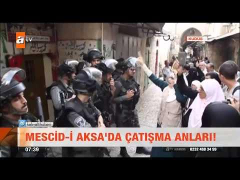 Mescid - i Aksa'da çatışma anları! - atv Kahvaltı Haberleri