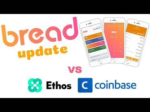 Bread Update! Buy and Secure Bitcoin and Top Altcoins! VS Ethos and Coinbase!