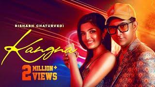 Kangna : Rishabh Chaturvedi (Official Video)    Latest Punjabi Songs 2020    TopshotLife