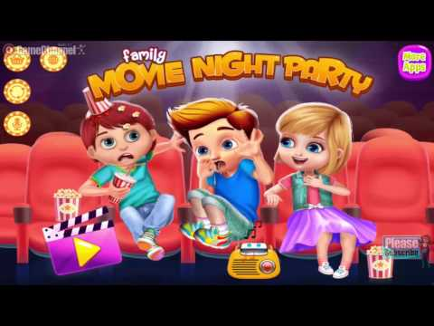 Family Movie Night Party - Casual Games - Videos Games for Kids - Girls - Baby Android
