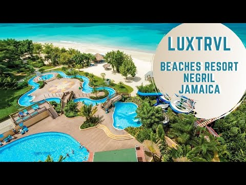 Beaches Negril Resort (Family Resort By Sandals) On Amazing Seven-Mile Beach
