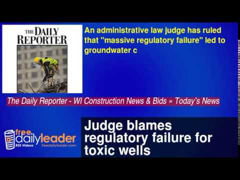 Judge blames regulatory failure for toxic wells
