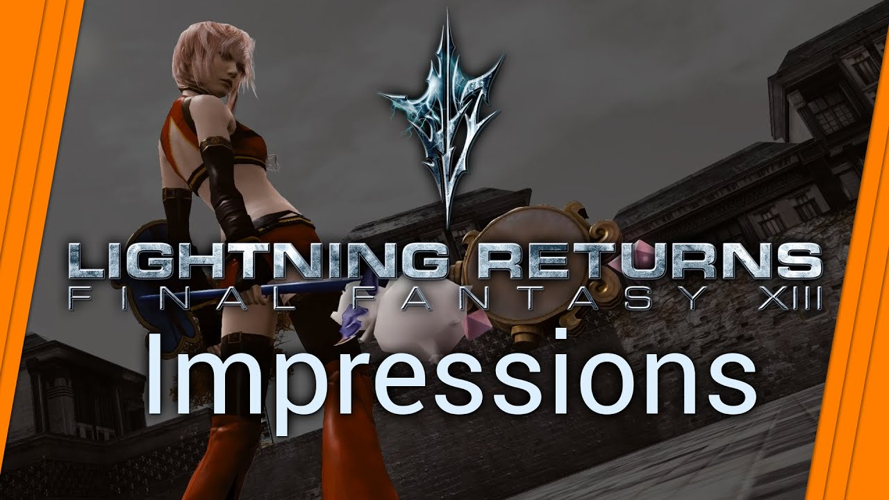 Lightning Returns Final Fantasy XIII - PC Impressions Review (FF 13 - 3)