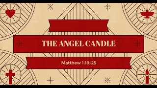 The Angel Candle   12 20 20