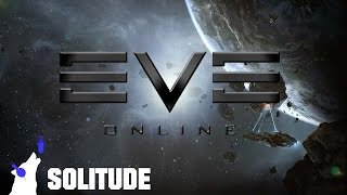 EVE Online - nice return to solitude