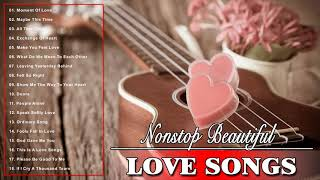 Nonstop Beautiful Love Songs Collection - New Romantic Love Songs Playlist - Best Love Songs