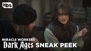 Miracle Workers: Dark Ages Episode 4 Exclusive Scene | TBS