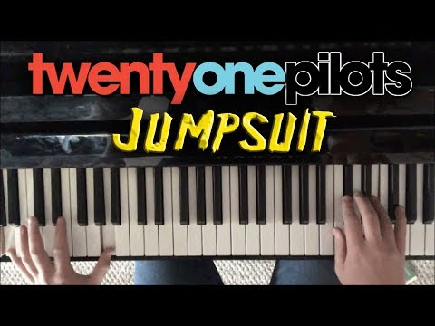 Jumpsuit | twenty one pilots Piano Cover