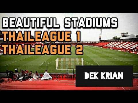 สนามที่สวยที่สุดใน Thai league 1 & Thai league 2