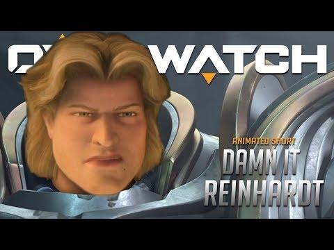 """Overwatch Cutscene : """"Damn It Reinhardt"""""""