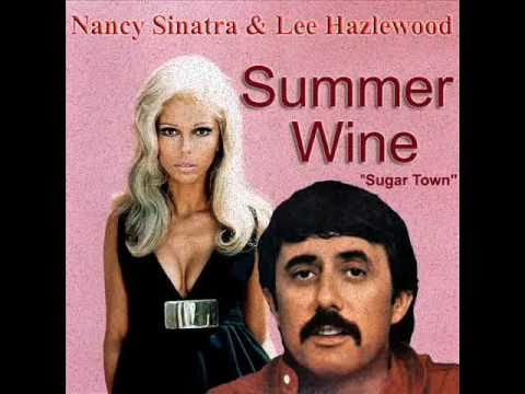 Nancy Sinatra & Lee Hazlewood - Summer Wine ((( HQ AUDIO )))