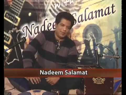 Music with Nadeem Salamat - Directed & Produced by Waheed Iqbal - Media Icons -  Part2