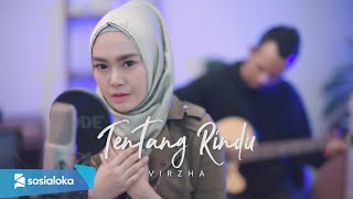 Download TENTANG RINDU - VIRZHA ( Ipank Yuniar ft. Mizayya Akustik Cover ) Mp3