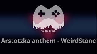 Arstotzka anthem - WeirdStone