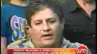 Popeye relaciona a Fabio Ochoa con crím...