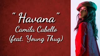 Havana (lyrics) - Camila Cabello | (ft. Young Thug)