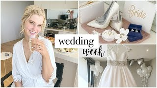 A Day In the Life | Wedding Week Vlog!