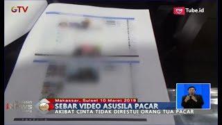 Pemuda Unggah Video Mesum dengan Kekasih di FB Akibat Kesal Tak Direstui Orangtua Pacar - BIS 10/03