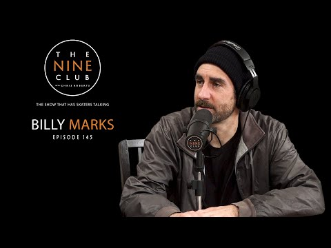 Billy Marks | The Nine Club With Chris Roberts - Episode 145