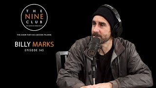 Billy Marks   The Nine Club With Chris Roberts - Episode 145