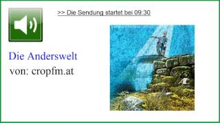 die Anderswelt ☆ Jenseits- & Bewusstseinsforscher Jörg Schreiber, bei cropfm