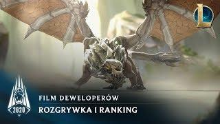 Rozgrywka i kolejka rankingowa w sezonie 2020 | Film deweloperów — League of Legends