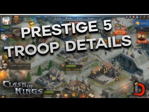 PRESTIGE 5 TROOPS & DETAILS (CLASH OF KINGS)