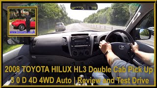 Virtual Video Test Drive in our 2008 58 TOYOTA HILUX HL3 Double Cab Pick Up 3 0 D 4D 4WD Auto