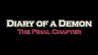 Diary of a Demon: The Final Chapter (FULL MOVIE)