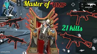 Free fire : master of UMP | 21 kills win