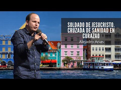 Soldado de Jesucristo. Cruzada de Sanidad en Curazao con el Pastor Alejandro Arias