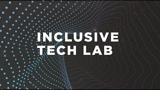 Coming soon: The GSMA Inclusive Tech Lab