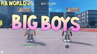 THE BIG BOYS OF RB WORLD [RB WORLD 2]