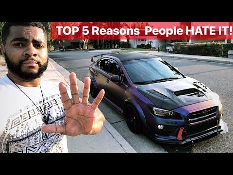 TOP 5 Reasons People HATE my WRX!