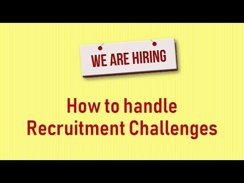 Challenges of Recruitment Process
