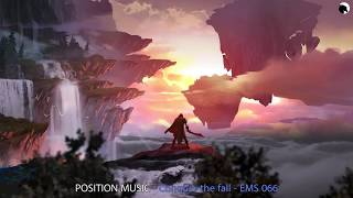 Position Music - Conquer the Fall - Epic Music Stars 066