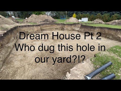 Dream house build part 2. Digging a hole!