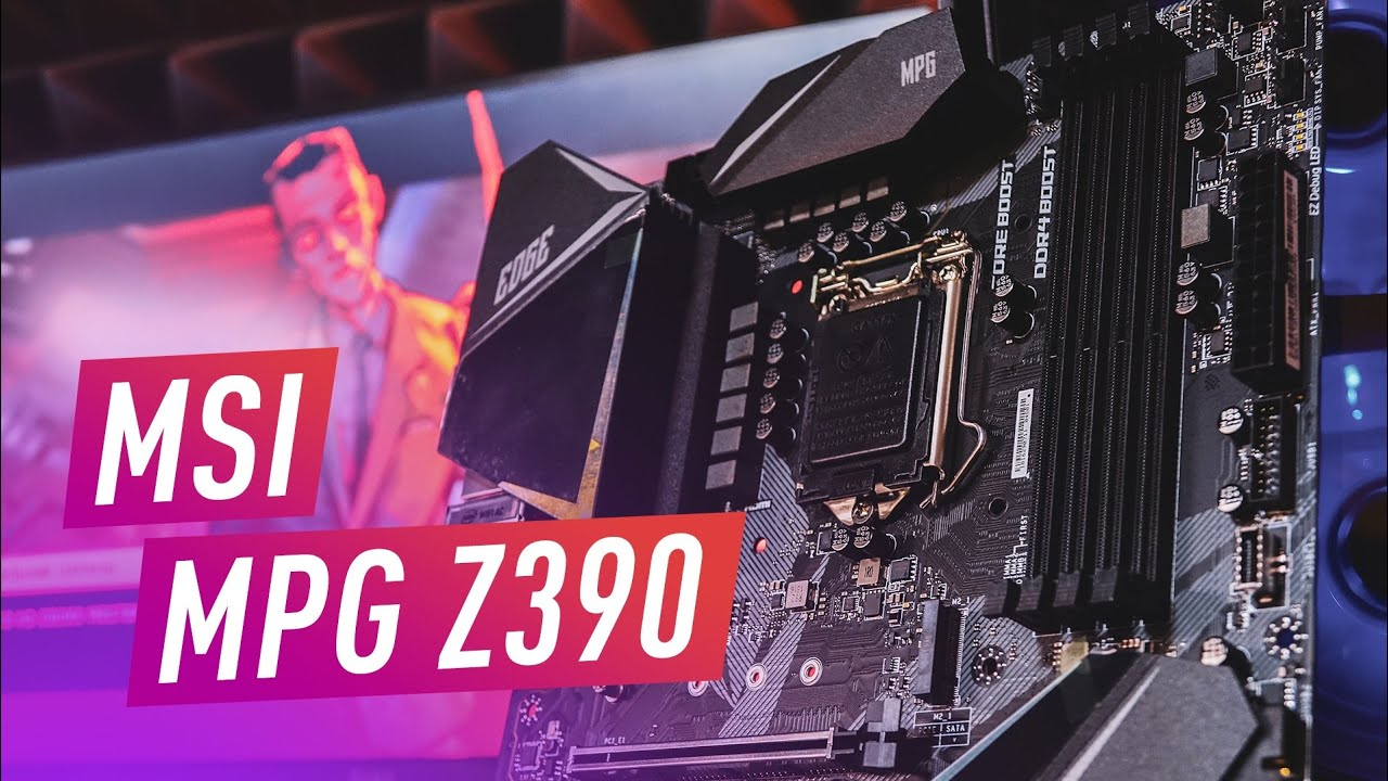 Анбоксинг Материнской Платы MPG Z390 - Gaming EDGE AC
