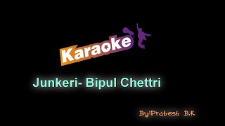 Bipul Chettri - Junkeri/Fireflies KARAOKE DOWNLOAD