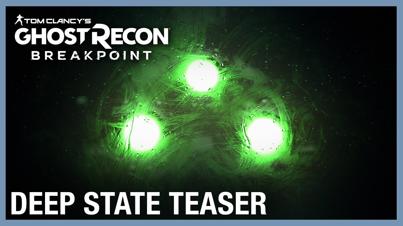 Tom Clancy's Ghost Recon Breakpoint: Deep State Teaser | Ubisoft