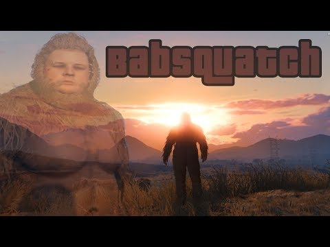 The Babsquatch [A Grand Theft Auto V Film]