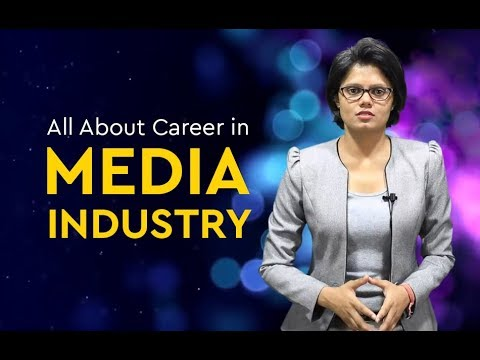 Media & Mass Communication: The Most In-demand Career In 2019