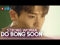 Strong Woman Do Bong Soon - EP 11 | Park Hyung Sik Hugs Park Bo Young [Eng Sub]