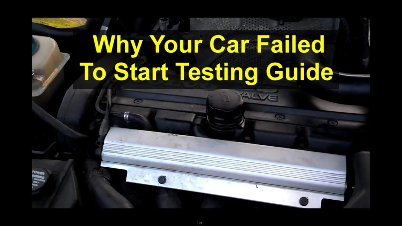 Car Will Not Start Trouble Shooting Guide Wont Crank