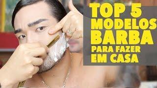 TOP 5 MODELOS DE BARBA PARA FAZER EM CASA | TOP USED BEARD STYLE