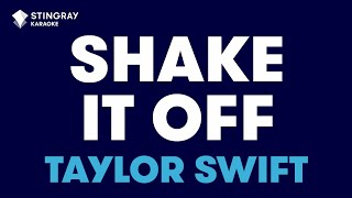 """Shake It Off in the Style of """"Taylor Swift"""" with lyrics (no lead vocal)"""