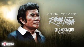 Rhoma Irama - Gelandangan (Official Lyric Video)