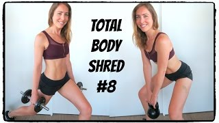 Total Body Shred #8 | 900 Calorie MELTDOWN | August Patron's Choice